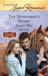 The Horseman's Secret - Jeannie Watt