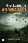 Wie wint zaait - Nele Neuhaus, Sander Hoving