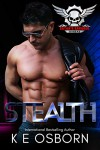 Stealth (Satan's Savages MC Series Book 3) Kindle Edition by K E Osborn  - K.E. Osborn