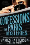 Confessions: The Paris Mysteries - James Patterson