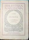 Iliada - Homer, Franciszek Ksawery Dmochowski