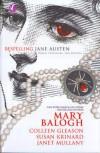 Bespelling Jane Austen (Darah, Prasangka, dan Mantra) - Mary Balogh, Colleen Gleason, Susan Krinard, Janet Mullany