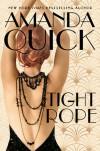 Tightrope - Amanda Quick