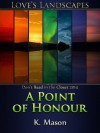A Point of Honour - K. Mason