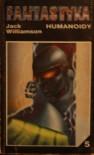Humanoidy - Jack Williamson