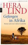 Gefangen in Afrika - Hera Lind