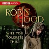 Robin Hood: Will You Tolerate This? (Episode 1) - BBC Audiobooks, Richard Armitage