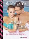 Magia alle terme (Passioni Romantiche) (Italian Edition) - Marco Canella