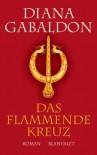 Das flammende Kreuz - Diana Gabaldon