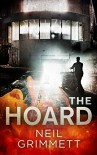 THE HOARD - Neil Grimmett