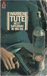Next Saturday In Milan - Warren Tute