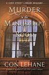 Murder in the Manuscript Room: A 42nd Street Library Mystery (The 42nd Street Library Mysteries) - Con Lehane