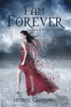 I Am Forever (What Kills Me) - Wynne Channing