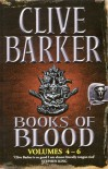 Books of Blood: Volumes 4-6 - Clive Barker