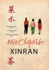 Miss Chopsticks - Esther Tyldesley, Xinran
