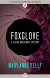 Foxglove - Mary Anne Kelly