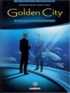Golden City 2. Banks contre Banks - Daniel Pecqueur, Nicolas Malfin