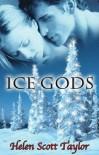 Ice Gods - Helen Scott Taylor
