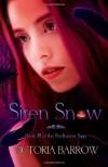 Siren Snow: Book #1 of the Redhaven Saga (Volume 1) - Victoria Barrow