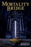 Mortality Bridge - Steven R. Boyett