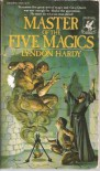 Master of the Five Magics - Lyndon Hardy
