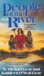 People of the River (The First North Americans series, Book 4) - W. Michael Gear;Kathleen O'Neal Gear