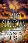 Lady Sundown (Danner Series #1) - Nancy Bush
