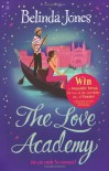 The Love Academy - Belinda Jones