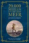 20.000 Meilen unter dem Meer: Mit Illustrationen der Originalausgabe - Jules Verne