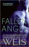 Fallen Angel - Margaret Weis, Lizz Weis