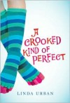 A Crooked Kind of Perfect -