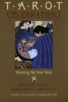 Tarot Celebrations:  Honoring the Inne Voice - Geraldine Amaral, Nancy Brady Cunningham