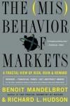 The Misbehavior of Markets: A Fractal View of Financial Turbulence - 'Benoit Mandelbrot',  'Richard L. Hudson'