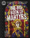 The Big Book of Martyrs (Factoid Books) - John Wagner