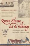 Queen Emma & the Vikings - Harriet O'Brien