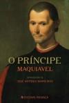 O Príncipe - Nicolau Maquiavel, José António Barreiros