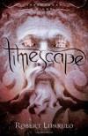 Timescape - Robert Liparulo