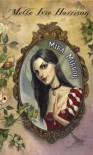 Mira, Mirror - Mette Ivie Harrison