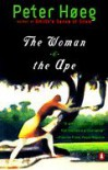 The Woman And The Ape - Peter Høeg