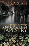 The Bruges Tapestry - P.A. Staes