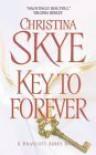 Key to Forever - Christina Skye