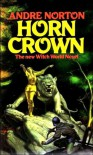 Horn Crown - Andre Norton