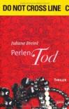 Perlentod: Die Arena Thriller - Juliane Breinl