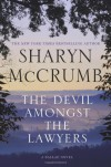 The Devil Amongst the Lawyers - Sharyn McCrumb