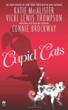 Cupid Cats (Dark Ones #7.5 - Katie MacAlister, Vicki Lewis Thompson, Connie Brockway
