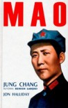 Mao - Jung Chang, Jon Halliday
