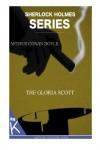 The Adventure of the Gloria Scott -  Arthur Conan Doyle