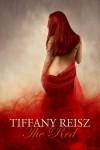 The Red: An Erotic Fantasy - Tiffany Reisz