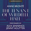 The Tenant of Wildfell Hall - Anne Brontë, Jenny Agutter, Alex Jennings
