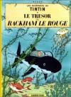 Le Trésor de Rackham Le Rouge - Hergé